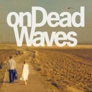 On Dead Waves — OnDeadWaves