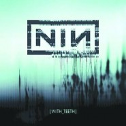nine_inch_nails-with-teeth