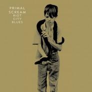 primal-scream-riot-city-blues