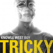 tricky-knowlewestboy